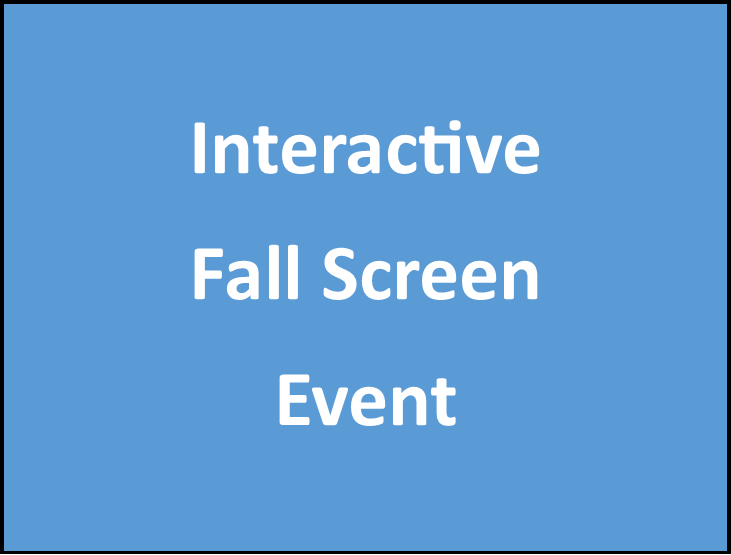 Interactive Fall Screen Event